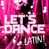 Play & Download Let's Dance Latin! by Various Artists | Napster
