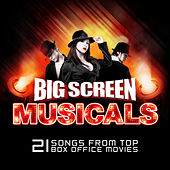 Big Screen Musicals by Various Artists