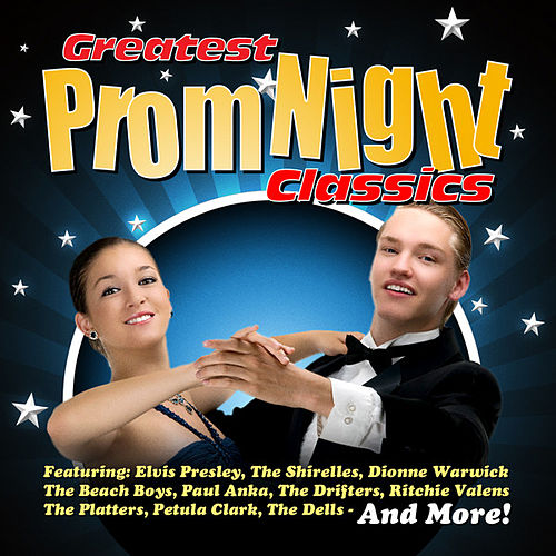 Greatest Prom Night Classics by Various Artists