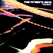 Play & Download Drive by The Firebird Band | Napster