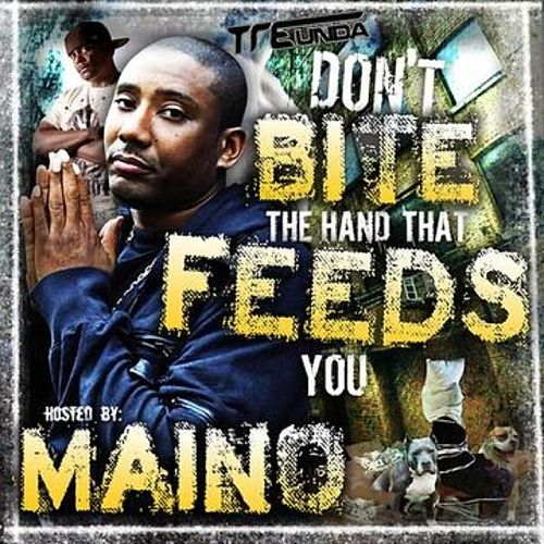 Play & Download Don't Bite The Hand That Feeds You (Ring Tones), Ring Tones by Maino | Napster