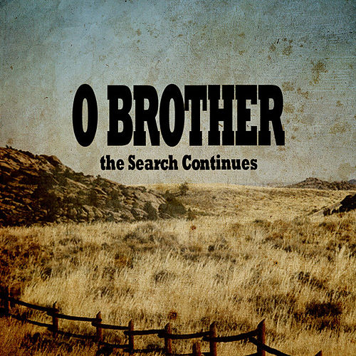 Play & Download O Brother - The Search Continues by Various Artists | Napster