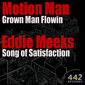 Play & Download Grown Man Flowin / Song of Satisfaction - Single by Unagi | Napster