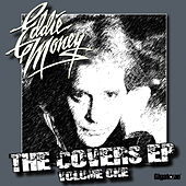 Play & Download The Covers EP - Volume One by Eddie Money | Napster