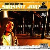 Don't Let Em Stop You by Sunspot Jonz