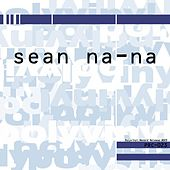 Play & Download ...and His Baby Blue by Sean Na Na | Napster
