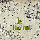 Play & Download The Woodlands by Woodlands | Napster
