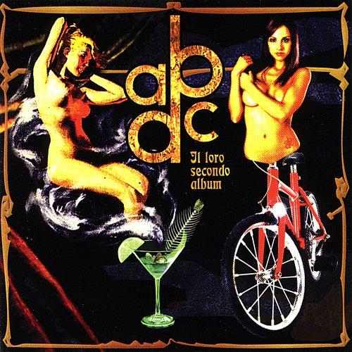 Play & Download Il Loro Secondo Album by Abcd | Napster