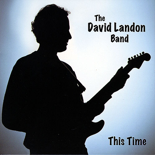 This Time by The David Landon Band