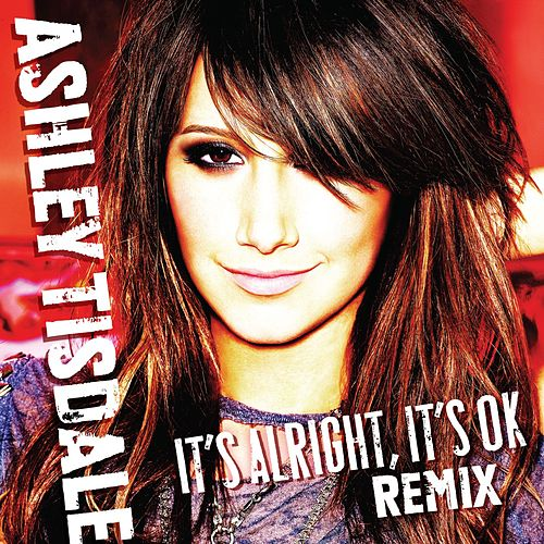 It's Alright, It's OK [Dave Aude Club Mix] by Ashley Tisdale