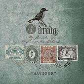 Play & Download Saviour by Dredg | Napster