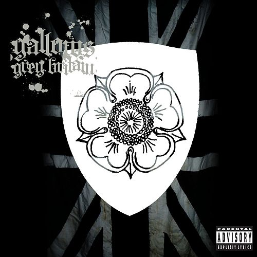Play & Download Grey Britain by Gallows | Napster