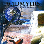 Play & Download Worlds Unknown by Acidmyers | Napster