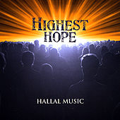 Highest Hope by Hallal Music