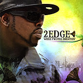 Play & Download While I'm Still Breathin' by 2edge | Napster