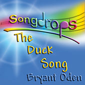 Play & Download The Duck Song (The Duck and the Lemonade Stand) by Bryant Oden | Napster