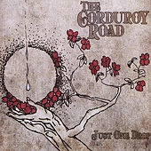 Play & Download Just One Drop by The Corduroy Road | Napster