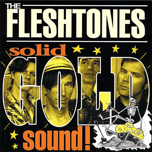 Play & Download Solid Gold Sound by The Fleshtones | Napster