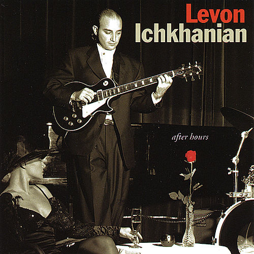 Play & Download After Hours by Levon Ichkhanian | Napster