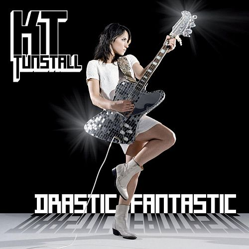 Play & Download Drastic Fantastic by KT Tunstall | Napster