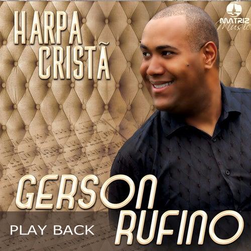 Harpa Cristã (Playback) de Gerson Rufino