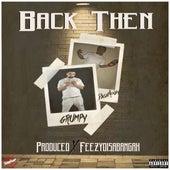 Back Then (feat. Dashmoney) by Grumpy