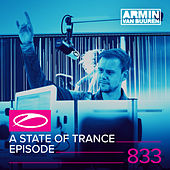 A State Of Trance Episode 833 by Various Artists