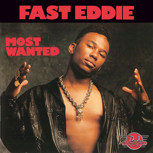 Most Wanted by Fast Eddie