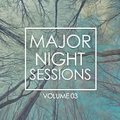 Major Night Sessions, Vol. 3 by Various Artists