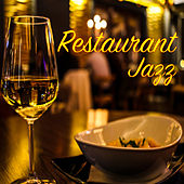 Restaurant Jazz by Various Artists
