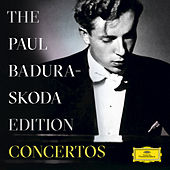 The Paul Badura-Skoda Edition - Concerto Recordings by Various Artists