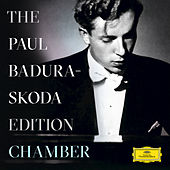 The Paul Badura-Skoda Edition - Chamber Recordings by Various Artists