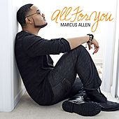 All for You by Marcus Allen