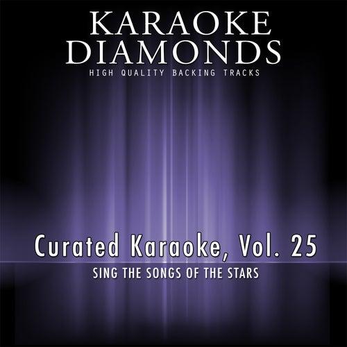 Curated Karaoke, Vol. 25 by Karaoke - Diamonds