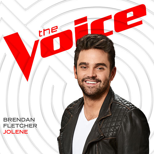 Jolene (The Voice Performance) von Brendan Fletcher