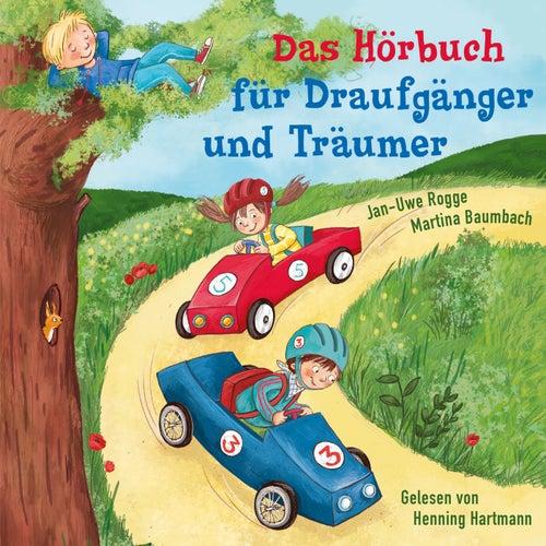 Das Hörbuch für Draufgänger und Träumer von Henning Hartmann
