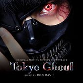 Tokyo Ghoul (Original Motion Picture Soundtrack) by Various Artists