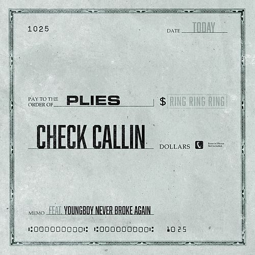 Check Callin (feat. YoungBoy Never Broke Again) von Plies