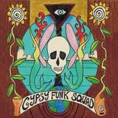 Gypsy Funk Squad by Gypsy Funk Squad