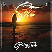 Sola by Gangster