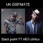 Un Disparate by Black Jonas Point