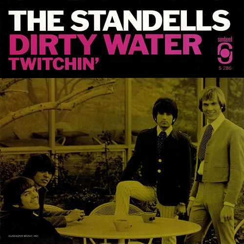 Dirty Water / Twitchin' by The Standells
