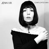 Complicated Man by Jenn Vix