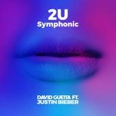 2U (Symphonic) by David Guetta