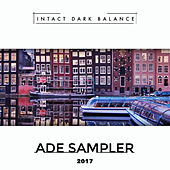 ADE Sampler 2017 by Various Artists