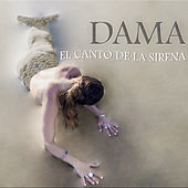 El Canto de la Sirena de Dama