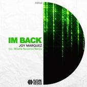 Im Back by Joy Marquez