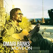 Move On by Omari Banks