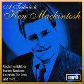 A Tribute to Ken Mackintosh by Ken Mackintosh