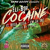 Cocaine (feat. Beeda Weeda & CwDa3rd) by Eli Bop